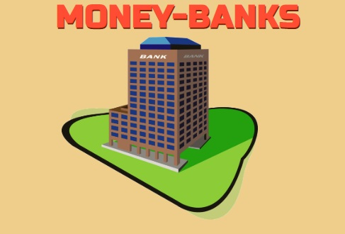 Money-banks